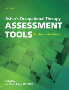 Asher's Occupational Therapy Assessment Tools, 4th Ed. (Supplemental Materials) cover image