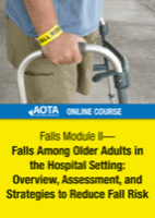 Image for Online Course: Falls Module II - Falls Among Older Adults in the Hospital Setting: Overview, Assessment, and Strategies to Reduce Fall Risk