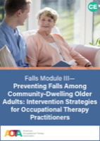 Image for Online Course: Falls Module III: Preventing Falls Among Community-Dwelling Older Adults-Intervention Strategies for Occupational Therapy Practitioners