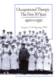 Image for Occupational Therapy History: The First 30 Years