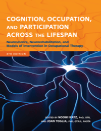 Image for Cognition, Occupation, and Participation Across the Lifespan, 4th Ed