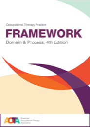 Image for Occupational Therapy Practice Framework: Domain and Process, 4th Ed.