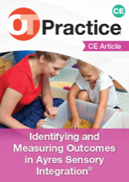 Image for CE Article: Identifying and Measuring Outcomes in Ayres Sensory Integration®