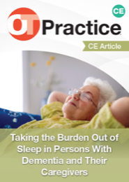 Image for CE Article: Taking the Burden Out of Sleep in Persons With Dementia and Their Caregivers