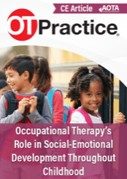Image for CE Article: Occupational Therapy's Role in Social-Emotional Development Throughout Childhood
