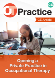 Image for CE Article: Opening a Private Practice in Occupational Therapy