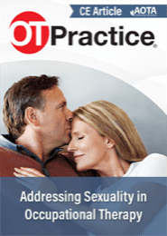 Image for CE Article: Addressing Sexuality in Occupational Therapy