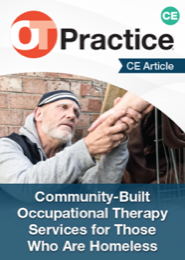 Image for CE Article: Community-Built Occupational Therapy Services for Those Who Are Homeless