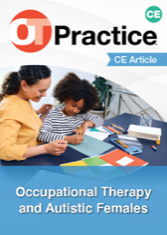 Image for CE Article: Occupational Therapy and Autistic Females
