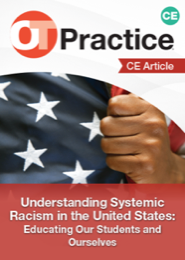 Image for CE Article: Understanding Systemic Racism in the United States: Educating Our Students and Ourselves