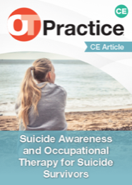 Image for CE Article: Suicide Awareness and Occupational Therapy for Suicide Survivors