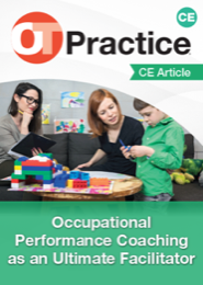 Image for CE Article: Occupational Performance Coaching as an Ultimate Facilitator