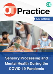 Image for CE Article: Sensory Processing and Mental Health During the COVID-19 Pandemic