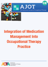 Image for AJOT CE: Integration of Medication Management Into Occuptional Therapy Practice