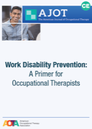 Image for AJOT CE: Work Disability Prevention: A Primer for Occupational Therapists