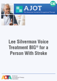 Image for AJOT CE: Lee Silverman Voice Treatment BIG® for a Person With Stroke