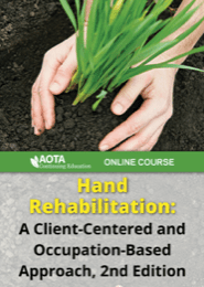 Image for Online Course: Hand Rehabilitation: A Client-Centered and Occupation-Based Approach, 2nd ed
