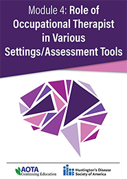 Image for Module 4: Role of Occupational Therapist in Various Settings/Assessment Tools