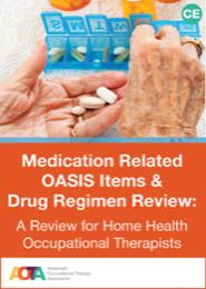 Image for Medication Related OASIS Items & Drug Regimen Review