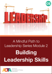 Image for A Mindful Path to Leadership Series Module 2: Building Leadership Skills
