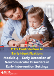 Image for Module 4: Early Detection of Neuromuscular Disorders in Early Intervention Settings