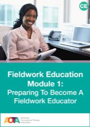 Image for FIELDWORK EDUCATION MODULE 1: Preparing to Become a Fieldwork Educator