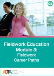Image for FIELDWORK EDUCATION  MODULE 3: Fieldwork Career Paths