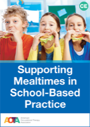 Image for Supporting Mealtimes in School-Based Practice