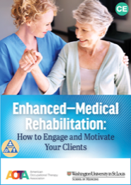 Image for Enhanced- Medical Rehabilitation: How to Engage and Motivate Your Clients (E-MR)