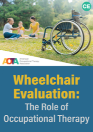 Image for Wheelchair evaluation: The Role of Occupational Therapy