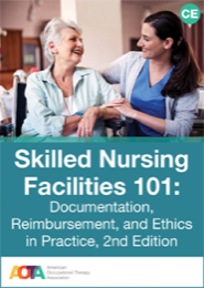 Image for Skilled Nursing Facilities 101: Documentation, Reimbursement, and Ethics in Practice, 2nd Edition