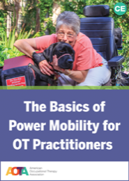 Image for The Basics of Power Mobility for OT Practitioners
