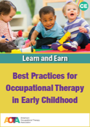 Image for Best Practices for Occupational Therapy in Early Childhood, Ebook Learn and Earn