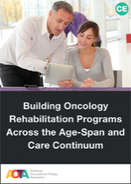 Image for Building Oncology Rehabilitation Programs Across the Age-Span and Care Continuum