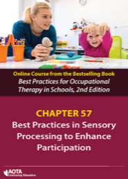 Image for Sensory Processing To Enhance Participation (Chapter 57)