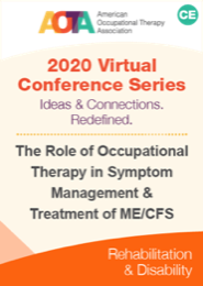 Image for The Role of Occupational Therapy in Symptom Management & Treatment of ME/CFS