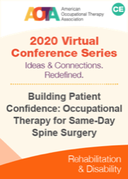 Image for Building Patient Confidence: Occupational Therapy for Same-Day Spine Surgery
