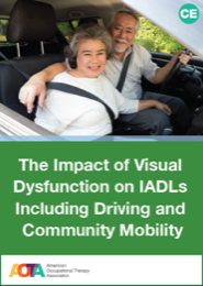 Image for The Impact of Visual Dysfunction on IADLs Including Driving and Community Mobility