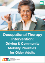 Image for Occupational Therapy Intervention: Driving & Community Mobility Priorities for Older Adults