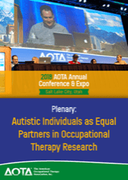 Image for 2018 Plenary: Autistic Individuals as Equal Partners in Occupational Therapy Research