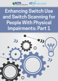 Image for Webinar: Enhancing Switch Use and Switch Scanning for People with Physical Impairments: Part 1
