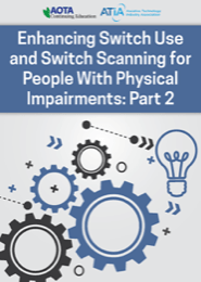 Image for Webinar: Enhancing Switch Use and Switch Scanning for People with Physical Impairments: Part 2