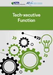 Image for Webinar: Tech-xecutive Function