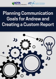 Image for Webinar: Planning Communication Goals for Andrew and Creating a Custom Report