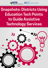 Image for Webinar: Snapshots: Districts Using Education Tech Points to Guide Assistive Technology Services