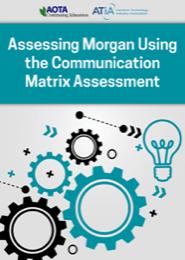 Image for Webinar: Assessing Morgan Using the Communication Matrix Assessment